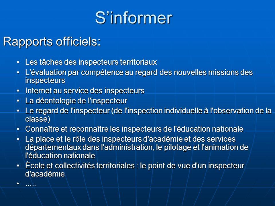 Sinformer Rapports officiels: Les tâches des inspecteurs territoriauxLes tâches des inspecteurs territoriaux L'évaluation par compétence au regard des