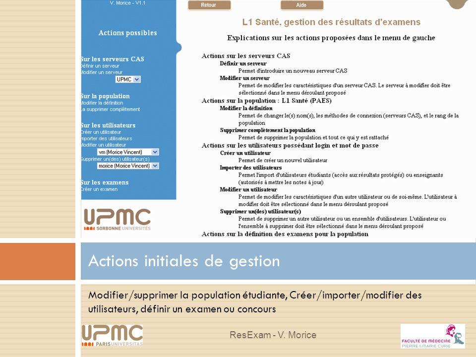 Modifier/supprimer la population étudiante, Créer/importer/modifier des utilisateurs, définir un examen ou concours Actions initiales de gestion ResEx