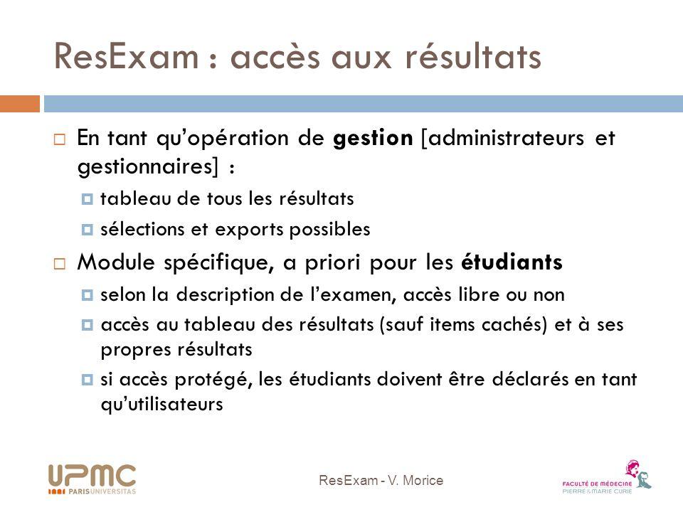 ResExam : accès aux résultats En tant quopération de gestion [administrateurs et gestionnaires] : tableau de tous les résultats sélections et exports