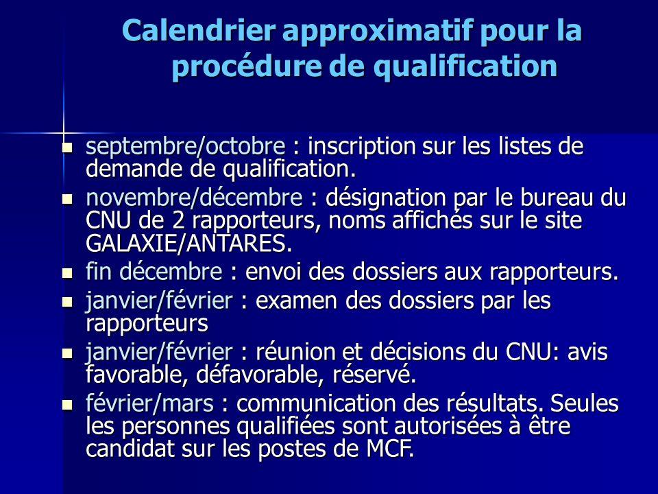 Calendrier approximatif pour la procédure de qualification septembre/octobre : inscription sur les listes de demande de qualification. septembre/octob