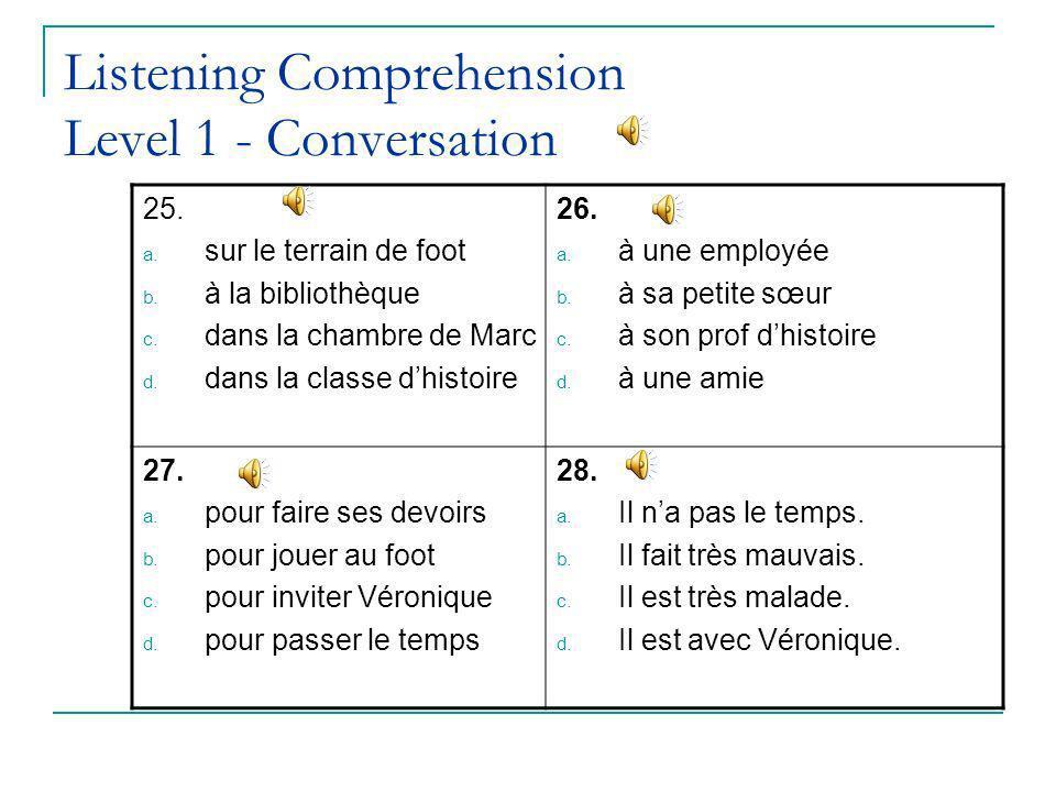 Listening Comprehension Level 1 - Conversation 25.