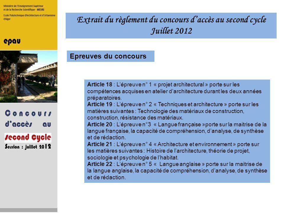 Article 18 : Lépreuve n° 1 « projet architectural » porte sur les compétences acquises en atelier darchitecture durant les deux années préparatoires.