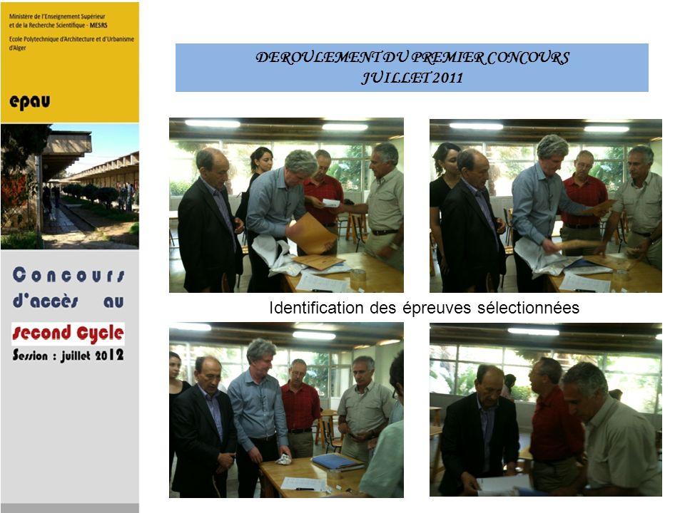 DEROULEMENT DU PREMIER CONCOURS JUILLET 2011 Identification des épreuves sélectionnées