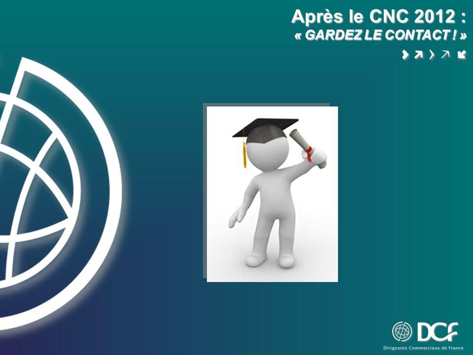 Après le CNC 2012 : « GARDEZ LE CONTACT ! »