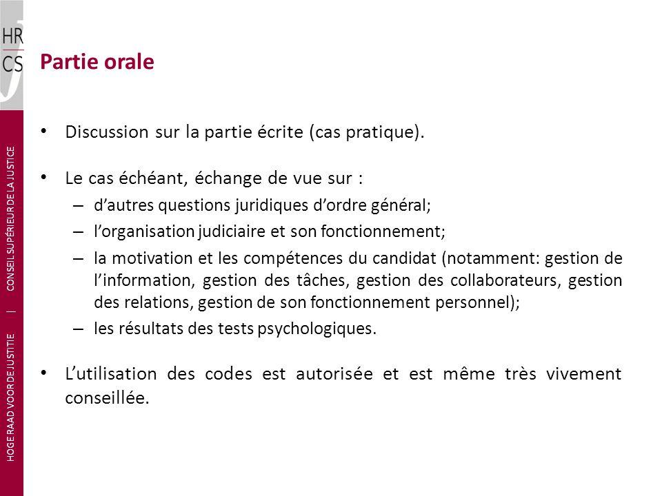 Partie orale Discussion sur la partie écrite (cas pratique).