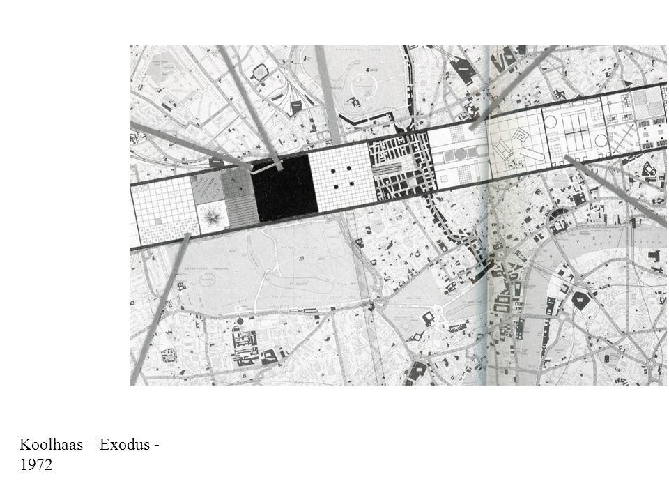 Koolhaas – Exodus - 1972