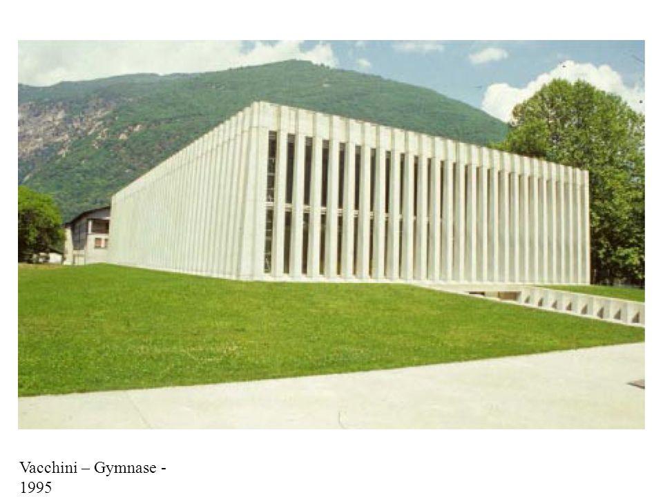 Vacchini – Gymnase - 1995