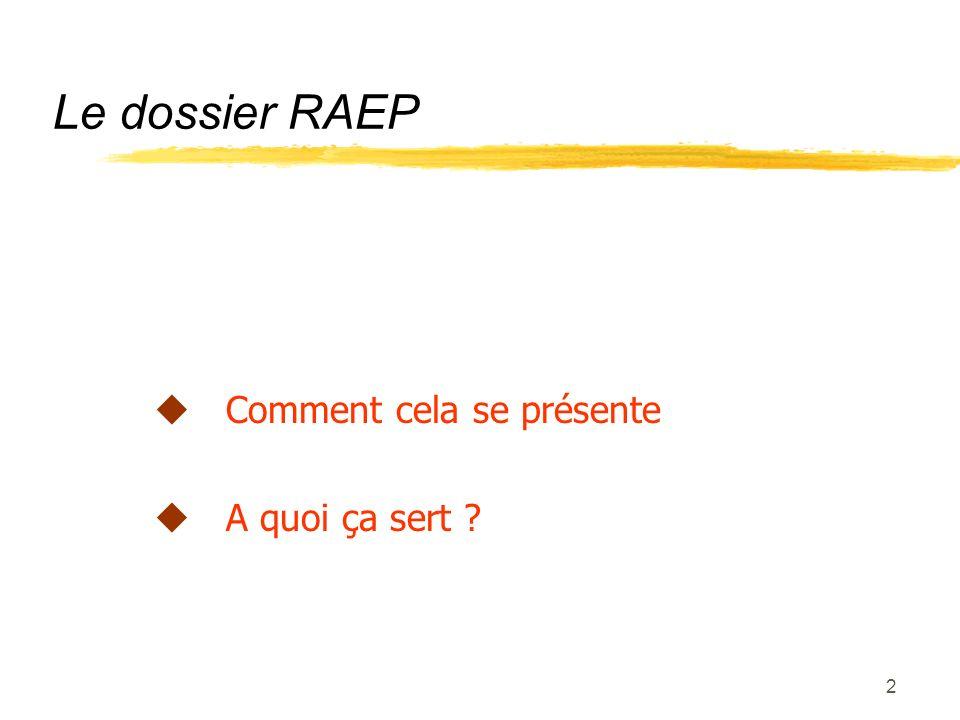 1 Constituer son dossier RAEP
