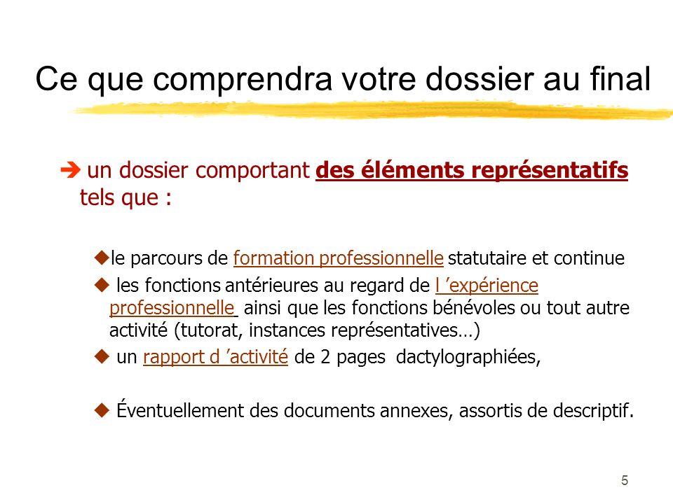 4 Apport dun dossier : cest un outil qui permet… Analyser et développer son parcours professionnel, Faciliter la mise en valeur de ses compétences, Rédiger un argumentaire dactivités.