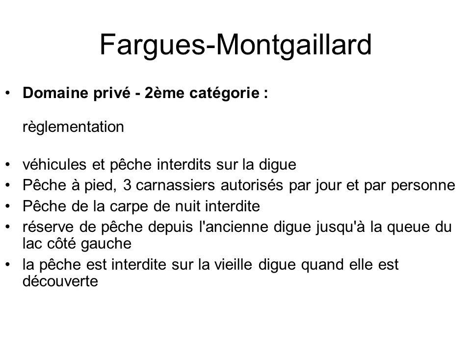 Fargues-Montgaillard Domaine privé - 2ème catégorie : règlementation véhicules et pêche interdits sur la digue Pêche à pied, 3 carnassiers autorisés p
