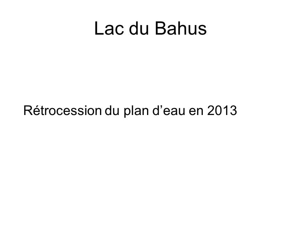 Lac du Bahus Rétrocession du plan deau en 2013