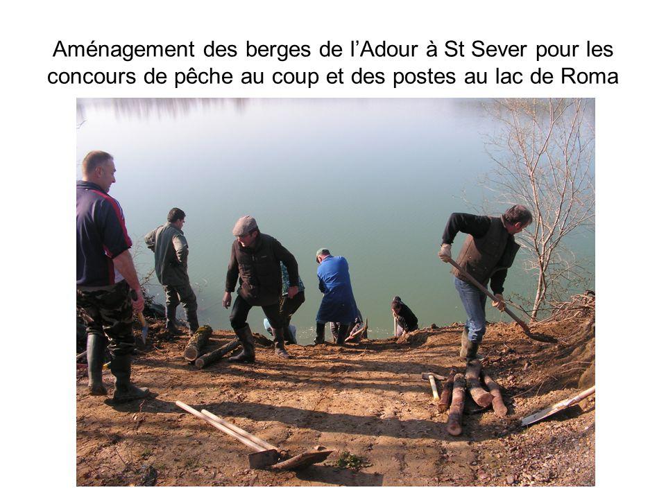 Aménagement des berges de lAdour à St Sever pour les concours de pêche au coup et des postes au lac de Roma