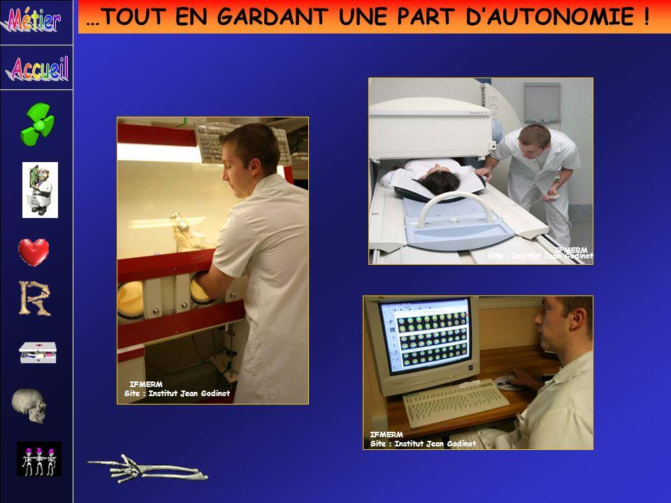 …TOUT EN GARDANT UNE PART DAUTONOMIE ! Site : Institut Jean Godinot IFMERM