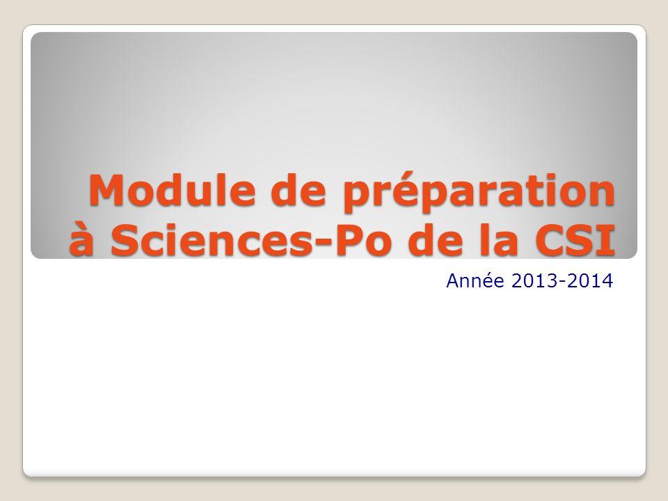 Module de préparation à Sciences-Po de la CSI Année 2013-2014
