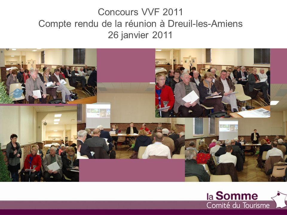 Concours VVF 2011 Compte rendu de la réunion à Dreuil-les-Amiens 26 janvier 2011