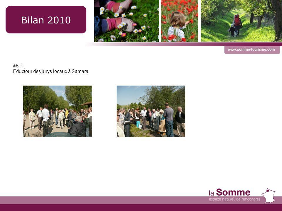 www.somme-tourisme.com Mai : Eductour des jurys locaux à Samara Bilan 2010