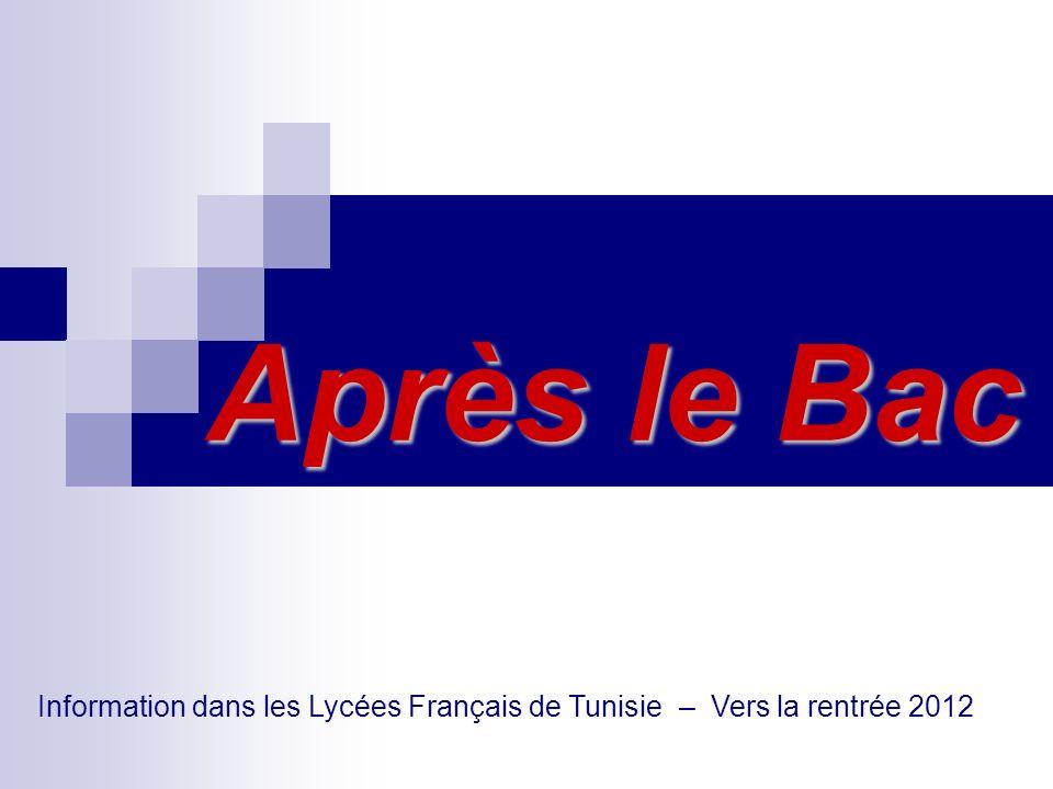 Après le Bac Information dans les Lycées Français de Tunisie – Vers la rentrée 2012