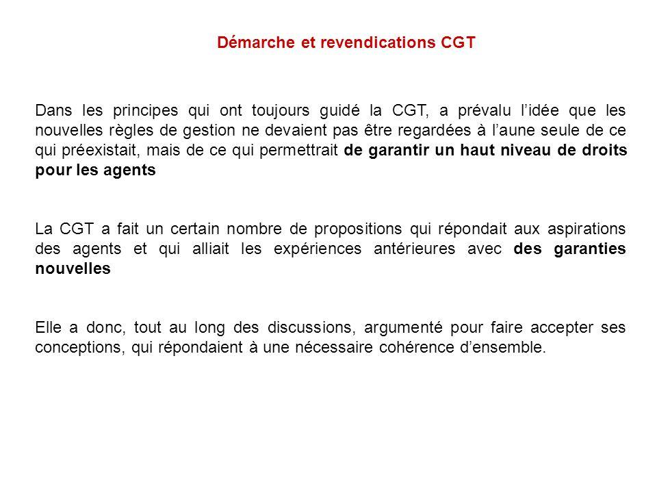Dans les principes qui ont toujours guidé la CGT, a prévalu lidée que les nouvelles règles de gestion ne devaient pas être regardées à laune seule de
