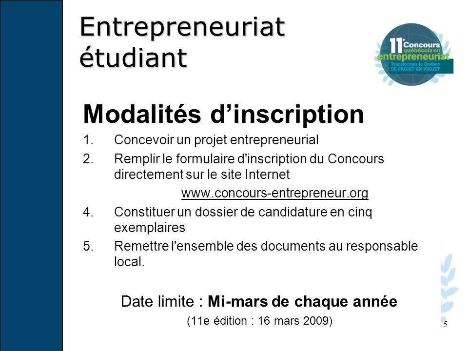 15 Modalités dinscription 1.Concevoir un projet entrepreneurial 2.Remplir le formulaire d'inscription du Concours directement sur le site Internet www