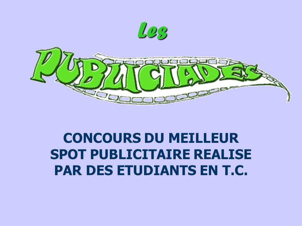1.Les « Publiciades » sont organisées par le département T.C.