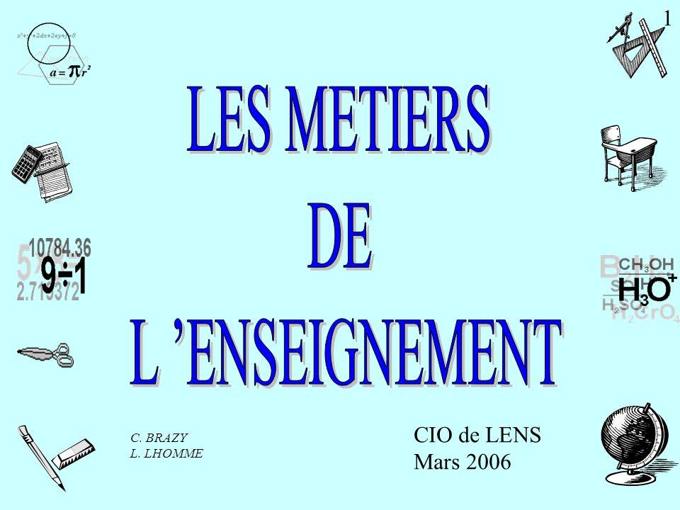 CIO de LENS Mars 2006 C. BRAZY L. LHOMME 1