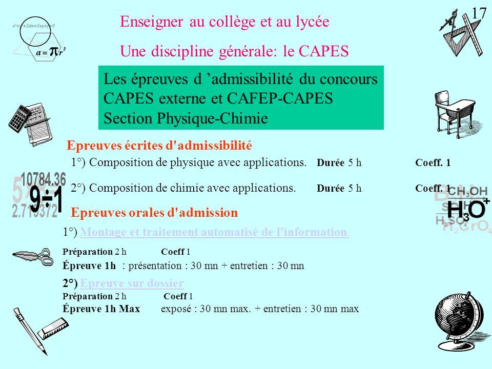 Enseigner au collège et au lycée Une discipline générale: le CAPES CAPES externe et CAFEP-CAPES Section Mathématiques preuves écrites d'admissibilité