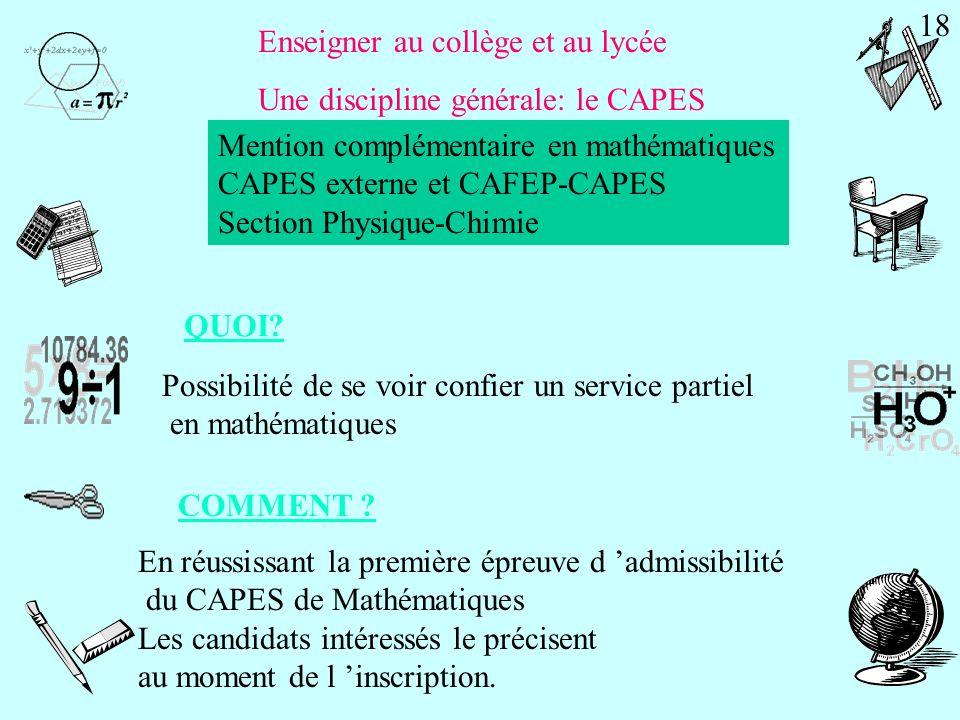 Enseigner au collège et au lycée Une discipline générale: le CAPES Les épreuves d admissibilité du concours CAPES externe et CAFEP-CAPES Section Physi