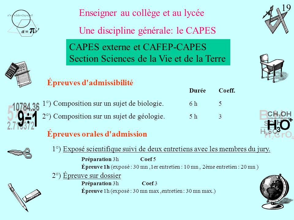 Enseigner au collège et au lycée Une discipline générale: le CAPES Mention complémentaire en mathématiques CAPES externe et CAFEP-CAPES Section Physiq
