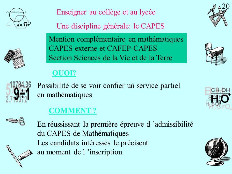 Enseigner au collège et au lycée Une discipline générale: le CAPES CAPES externe et CAFEP-CAPES Section Sciences de la Vie et de la Terre Durée Coeff.
