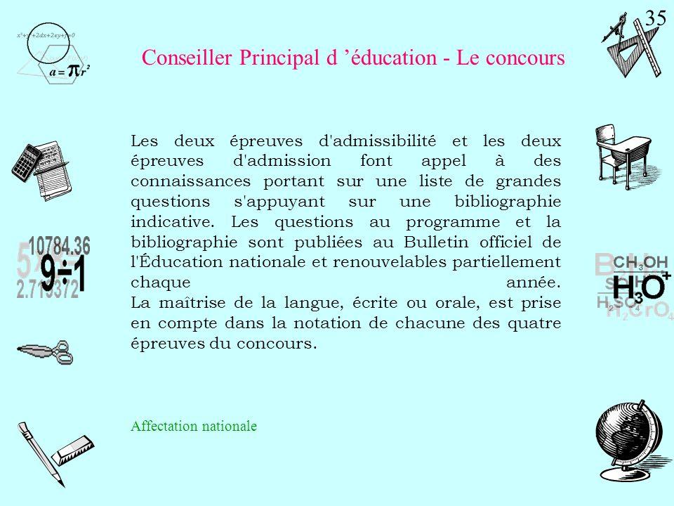 > Les règles générales d admission La préparation au concours de Conseiller principal dÉducation est une filière à Capacité dAccueil Limitée.