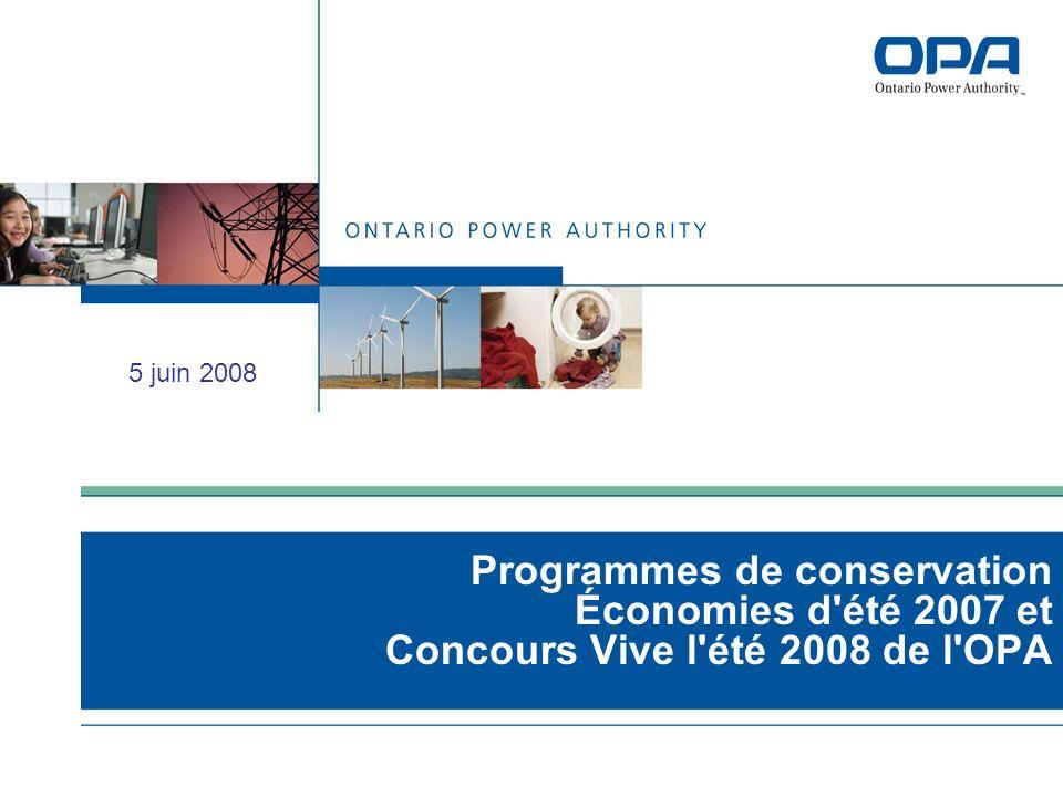 Programmes de conservation Économies d été 2007 et Concours Vive l été 2008 de l OPA 5 juin 2008