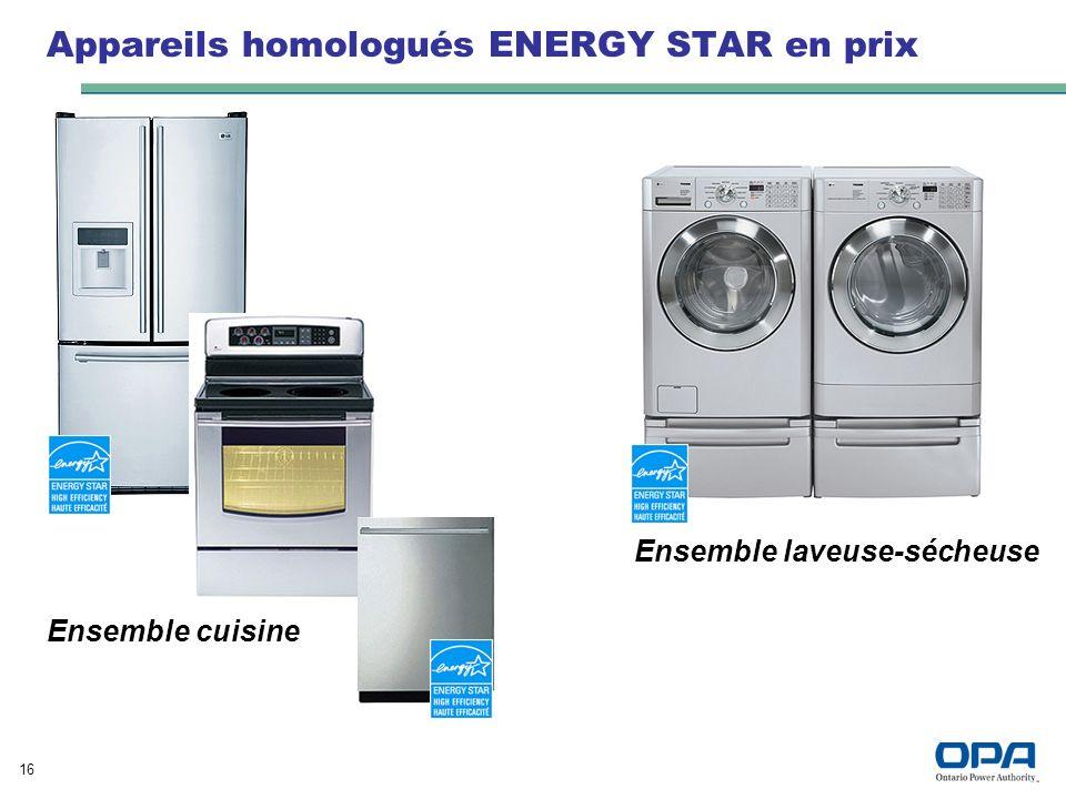 16 Appareils homologués ENERGY STAR en prix Ensemble laveuse-sécheuse Ensemble cuisine