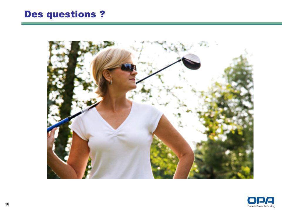 18 Des questions