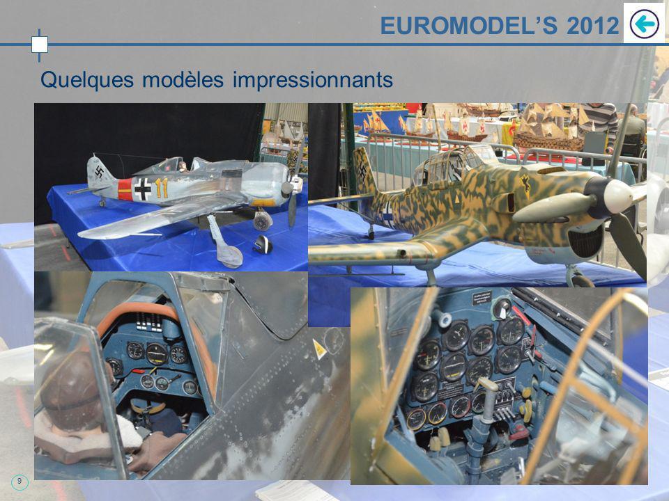 9 EUROMODELS 2012 Quelques modèles impressionnants