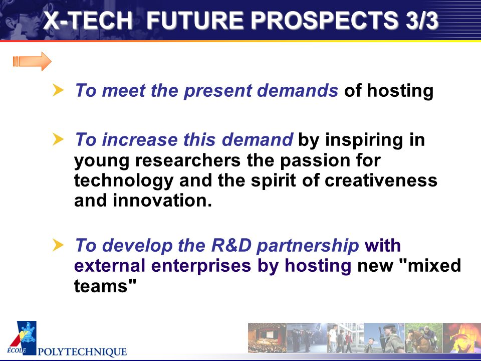To meet the present demands of hosting To increase this demand by inspiring in young researchers the passion for technology and the spirit of creativeness and innovation.