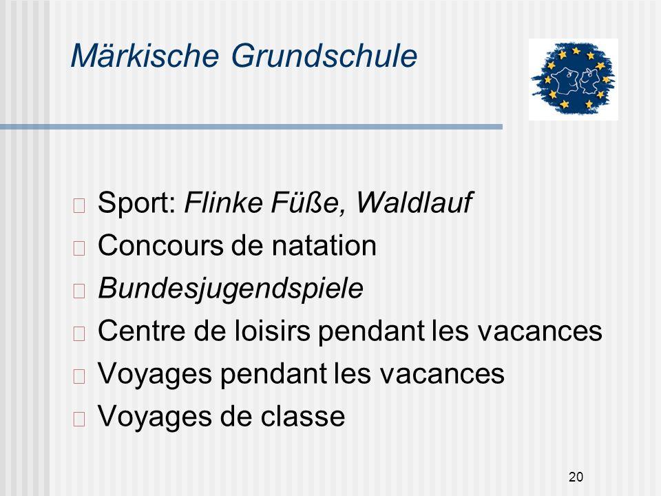 20 Märkische Grundschule Sport: Flinke Füße, Waldlauf Concours de natation Bundesjugendspiele Centre de loisirs pendant les vacances Voyages pendant l