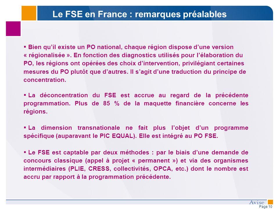 Page 10 Bien quil existe un PO national, chaque région dispose dune version « régionalisée ».