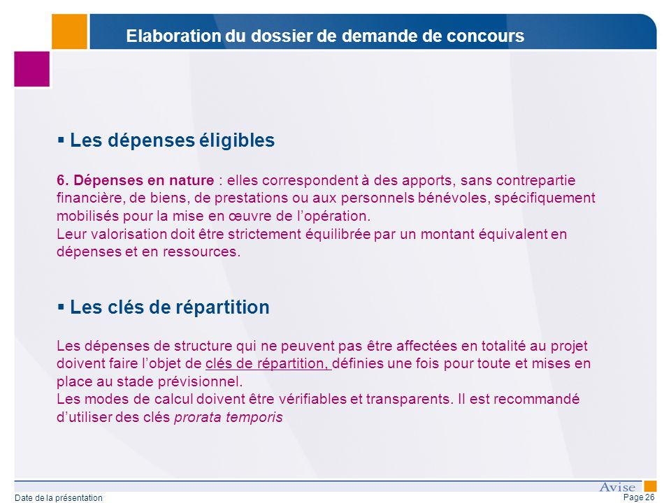 Page 26 Date de la présentation Les dépenses éligibles 6.