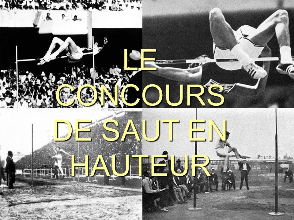 1 LE CONCOURS DE SAUT EN HAUTEUR