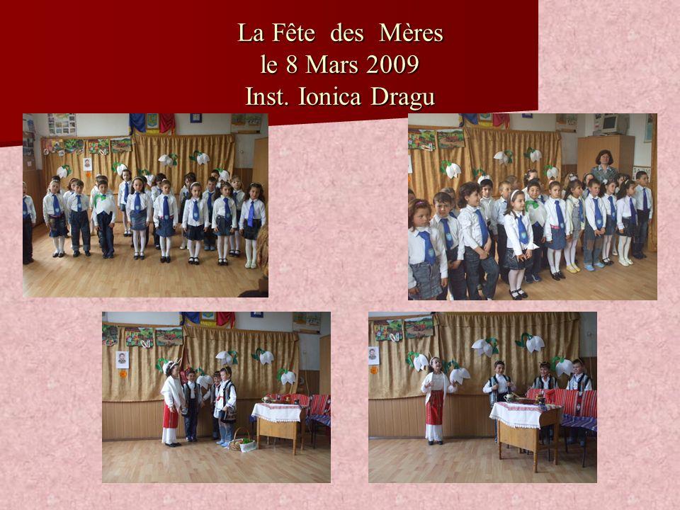 La Fête des Mères le 8 Mars 2009 Inst. Ionica Dragu