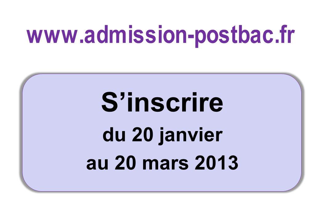 Sinscrire du 20 janvier au 20 mars 2013