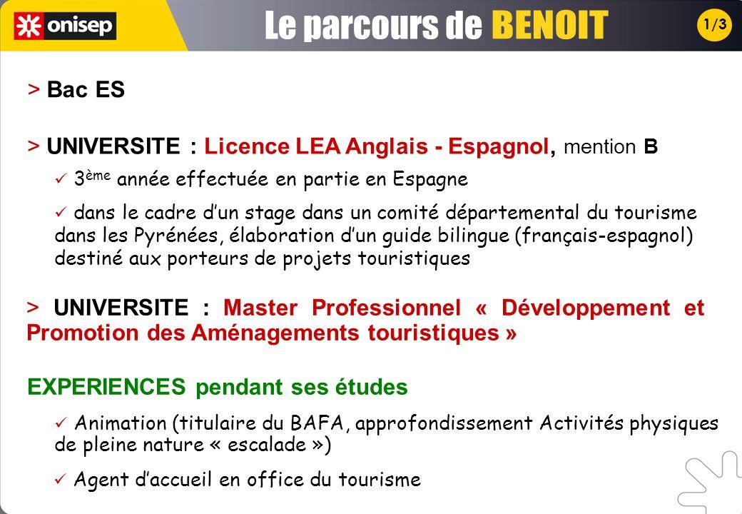 1/3 > UNIVERSITE : Licence LEA Anglais - Espagnol, mention B > UNIVERSITE : Master Professionnel « Développement et Promotion des Aménagements tourist