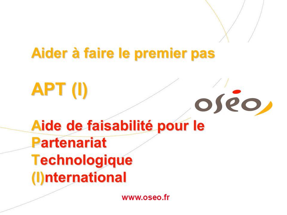 www.oseo.fr Quelques rappels: - APT - Aides aux Développements - Aides aux recrutements - CDI - PPA - …