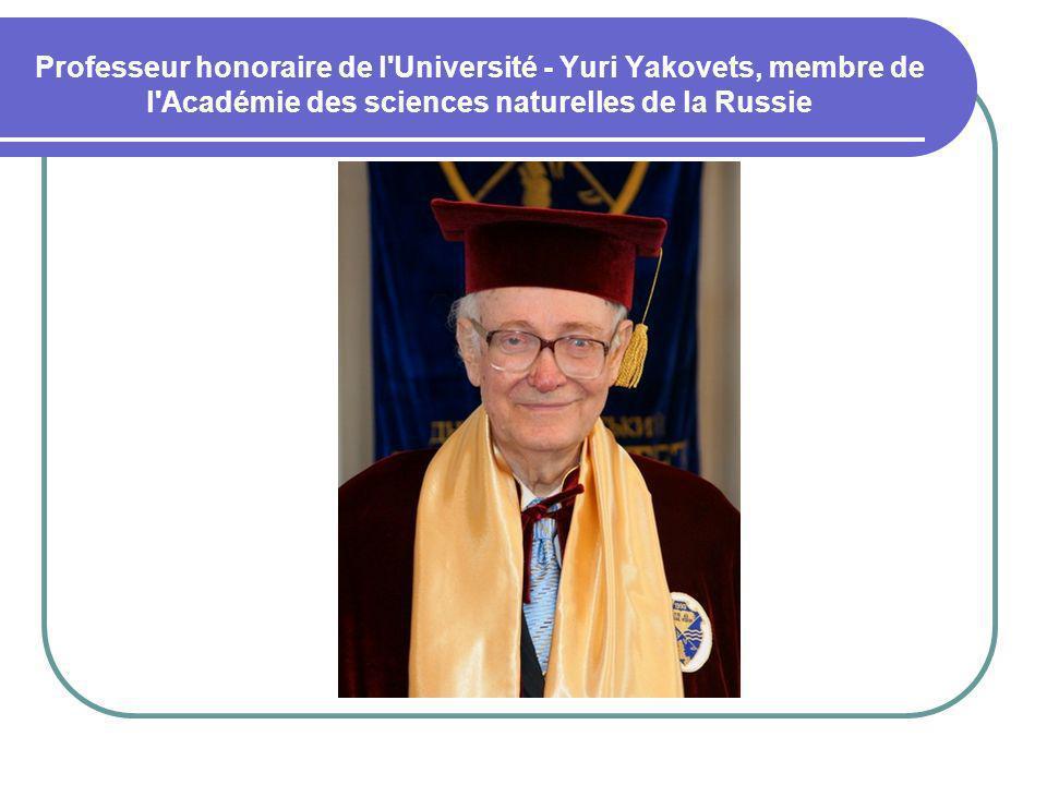 Professeur honoraire de l'Université - Yuri Yakovets, membre de l'Académie des sciences naturelles de la Russie