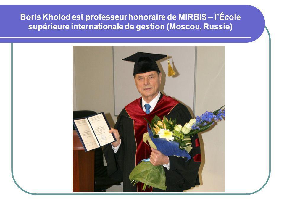 Boris Kholod est professeur honoraire de MIRBIS – lÉcole supérieure internationale de gestion (Moscou, Russie)