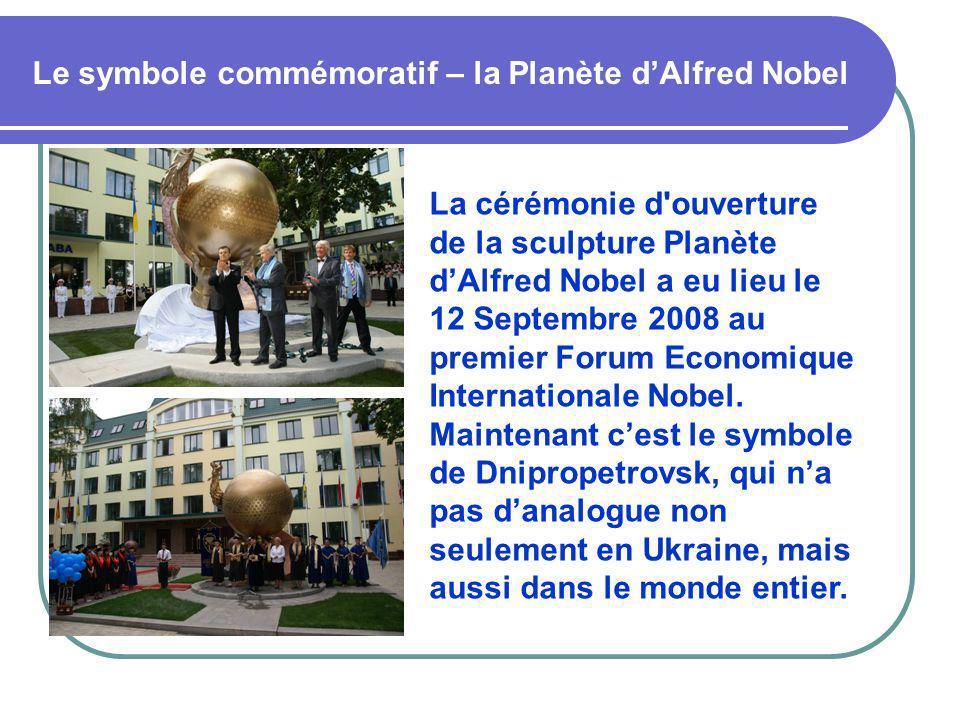 Le symbole commémoratif – la Planète dAlfred Nobel La cérémonie d'ouverture de la sculpture Planète dAlfred Nobel a eu lieu le 12 Septembre 2008 au pr