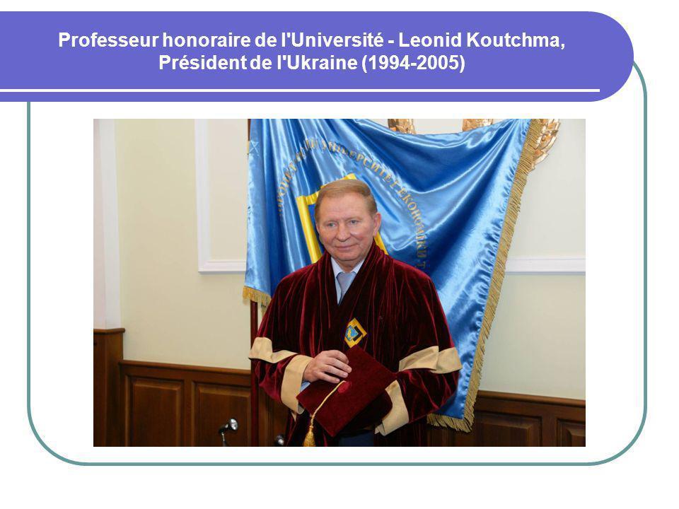 Professeur honoraire de l'Université - Leonid Koutchma, Président de l'Ukraine (1994-2005)