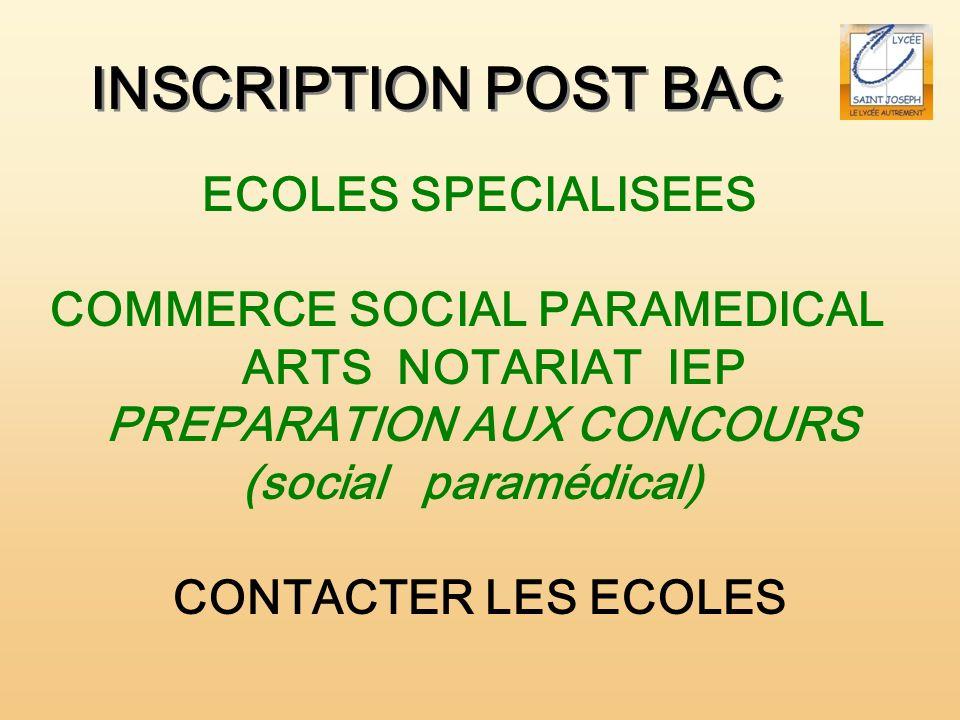 INSCRIPTION POST BAC ECOLES SPECIALISEES COMMERCE SOCIAL PARAMEDICAL ARTS NOTARIAT IEP PREPARATION AUX CONCOURS (social paramédical) CONTACTER LES ECO