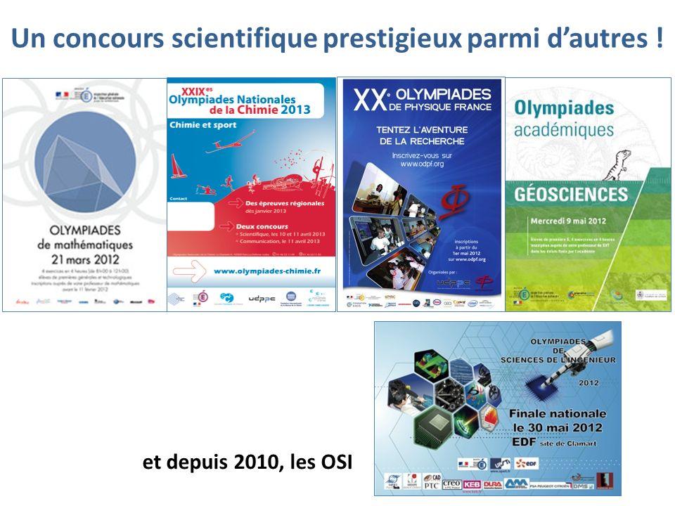 Un concours scientifique prestigieux parmi dautres ! et depuis 2010, les OSI