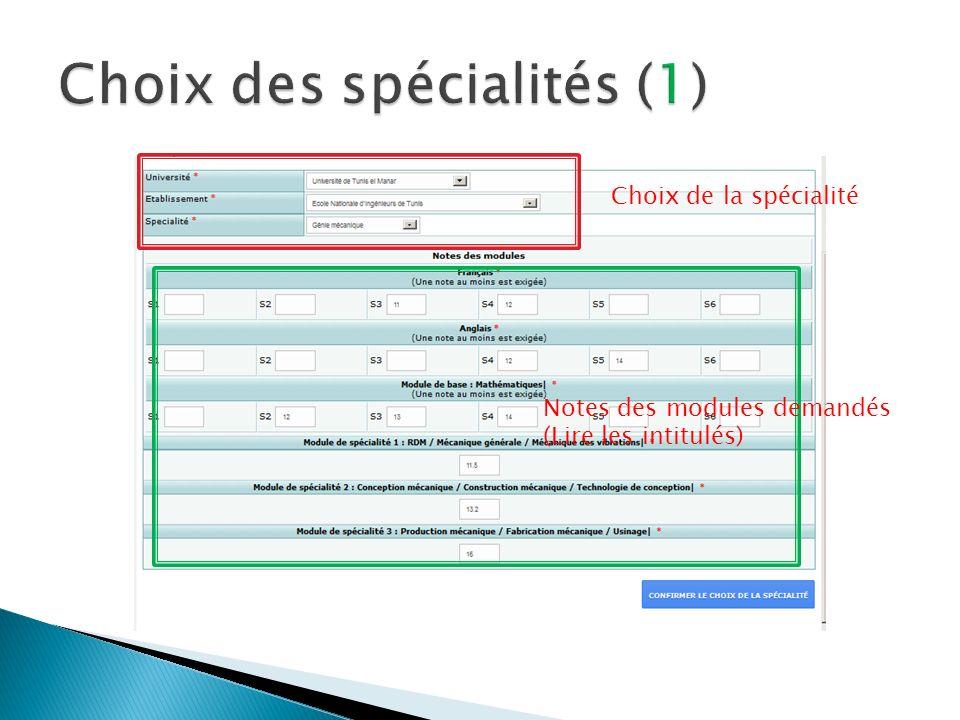 Choix de la spécialité Notes des modules demandés (Lire les intitulés)